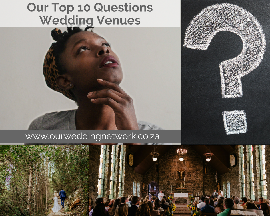 Our Top 10 Questions-Wedding Venues!